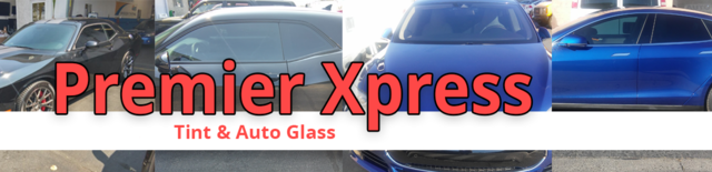 Premier Xpress Window Tint & Auto Glass